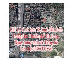 Chỉ 1,2 tỉ sở hữu 78,5m2 đất sổ đỏ Trung tâm Thành phố Hạ Long.