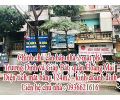 Chính chủ cần bán nhà 2 mặt phố Trương Định và Giáp Bát, quận Hoàng Mai.
