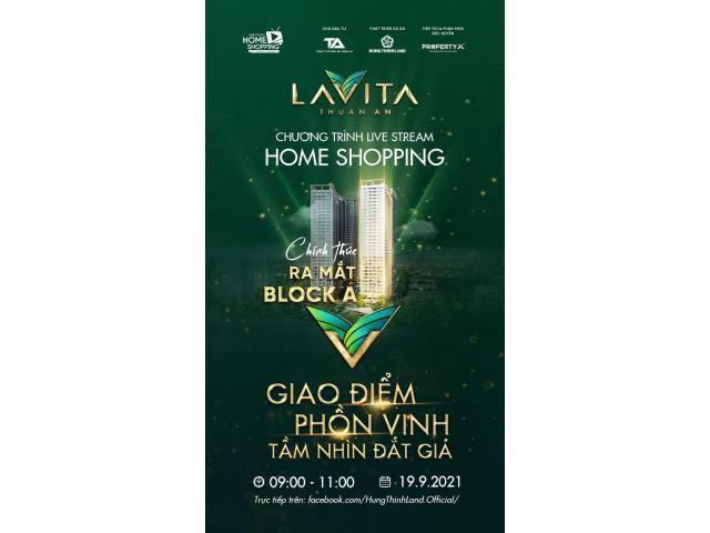 Lavita Thuận An - Mở bán Block mặt tiền - Giao điểm phồn vinh - tầm nhìn đã mắt
